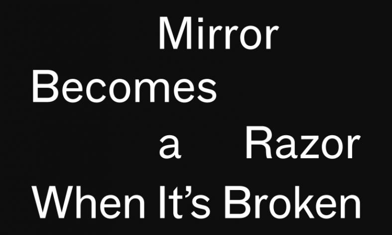 Mirror Becomes a Razor When It's Broken